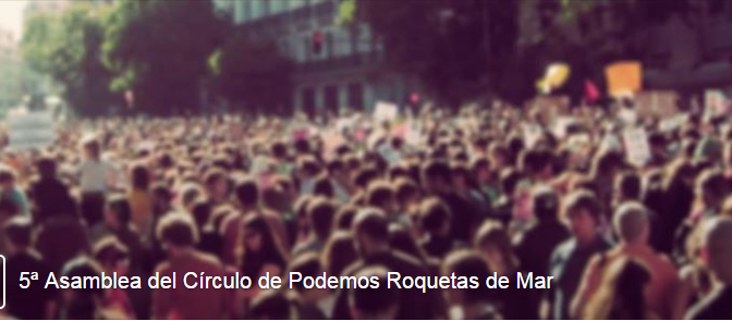 5ª Asamblea del Círculo de Podemos Roquetas de Mar